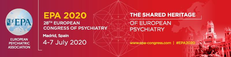 28th European Congress of Psychiatry (EPA 2020)